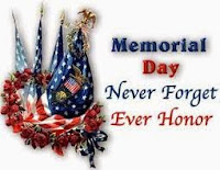 Memorial Day - Let's never forget those that made the ultimate sacrifice!