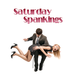 Join Me For A Saturday Spanking