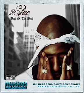 Capa 2Pac – Best of the Best | músicas