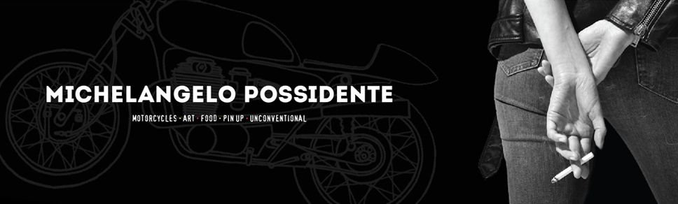 Michelangelo Possidente :: Caf Racer :: Guzzi :: Moda :: LifeStyle :: Oggetti non Convenzionali.