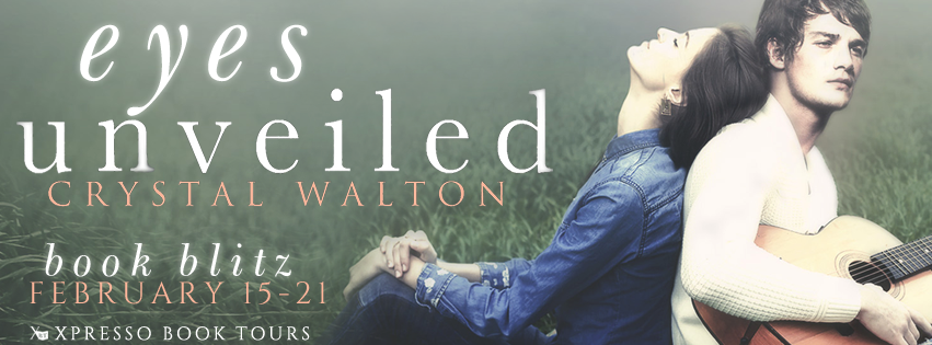 Book Blitz: Eyes Unveiled by Crystal Walton