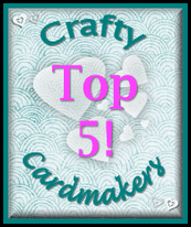 Woo hoo two in one day!! I made top 3 at Crafty cardmakers 28/05/12