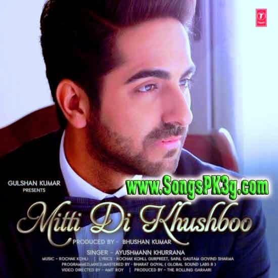 Mitti Di Khushboo (Ayushmann Khurrana)