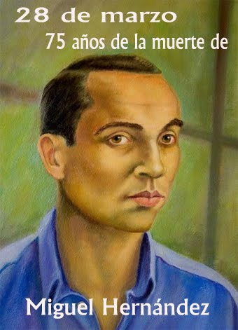 Miguel Hernández, 75 años de su muerte