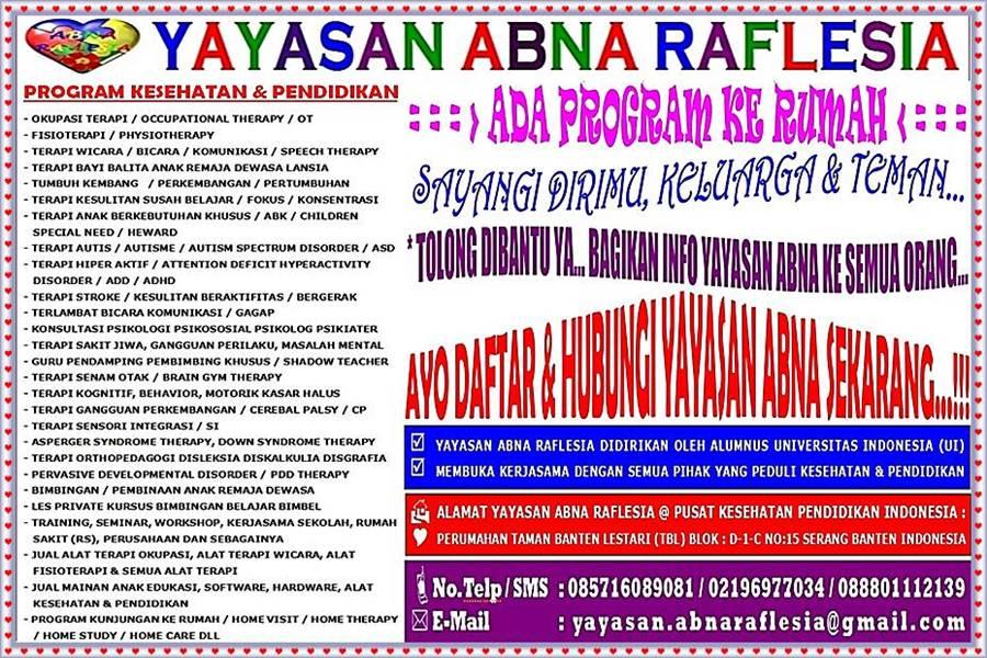 YAYASAN ABNA RAFLESIA 085716089081 @ PUSAT KESEHATAN PENDIDIKAN @ TERAPI UNIVERSITAS INDONESIA