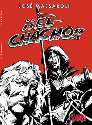 ¡EL CHACHO! de José Massaroli