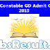 SSC CAPF Constable GD Admit Card 2015 PET/PST Call Letter Download