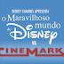 'O Maravilhoso Mundo de Disney na Cinemark' e prorrogado com novas animações!