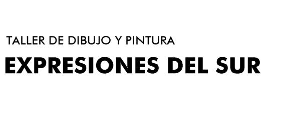 """Taller de Dibujo y  Pintura """"Expresiones del Sur"""" Bahía Blanca"""