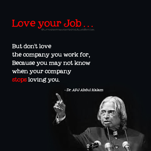 love your job but dont love the company you work for - I Love My Job Do You Really Like Your Job