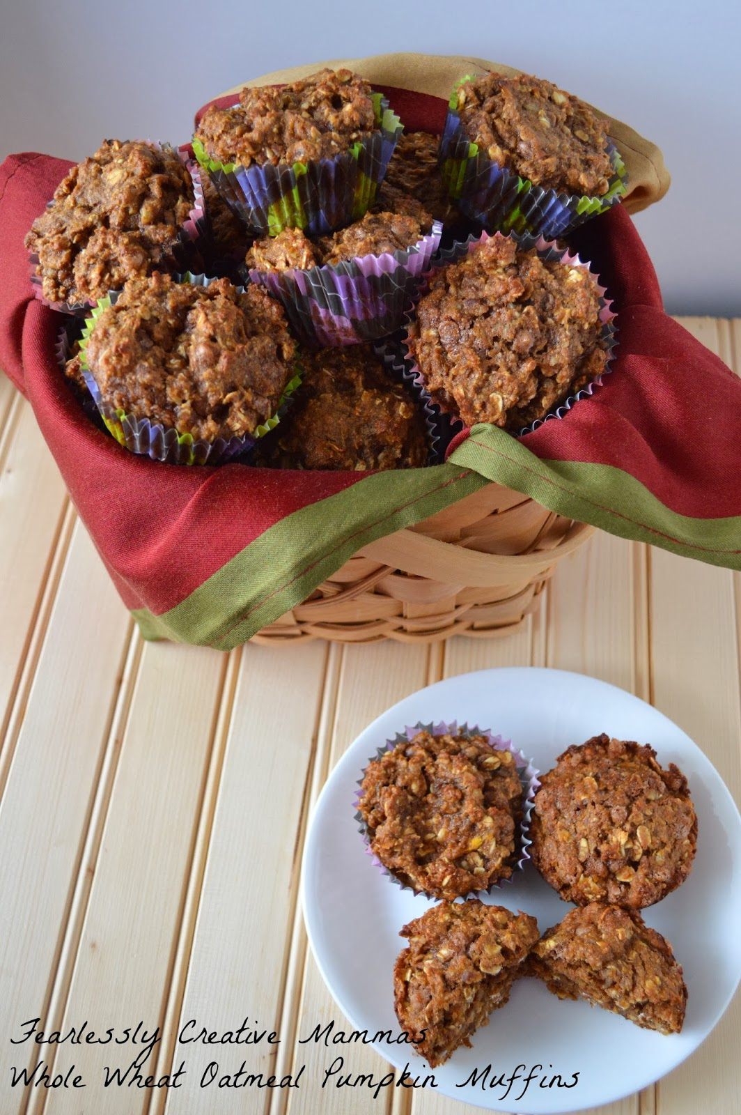 Whole Wheat Oatmeal Pumpkin Muffins - Fearlessly Creative Mammas