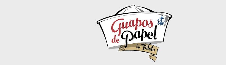 GUAPOS DE PAPEL