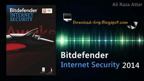 Ali Attar's Download Grip: Bitdefender Internet Security 2014 32/64 With Life Time Activator Key