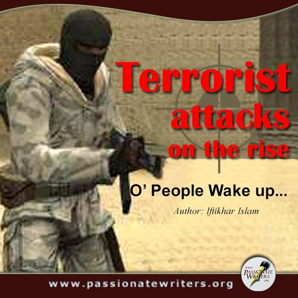 Terrorist attacks on the rise - Passionate Writers