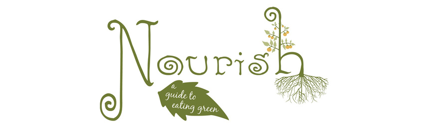 to be NOURISHED - A Guide to Eating Green