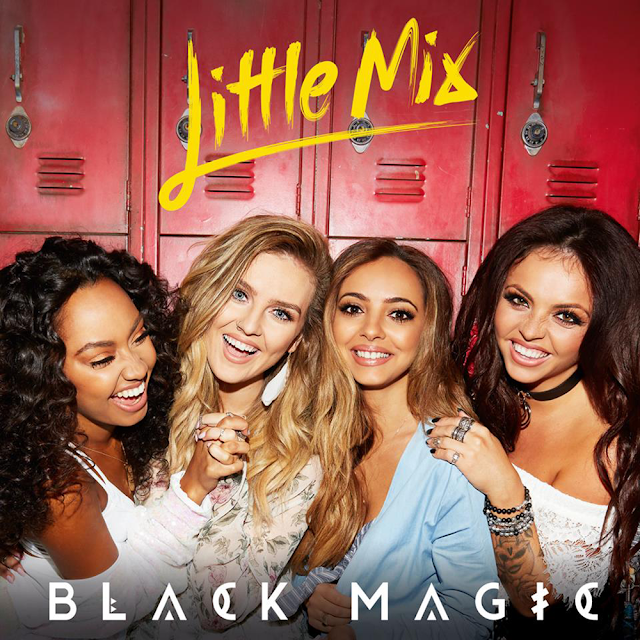 Little Mix – Black Magic (Lyrics)