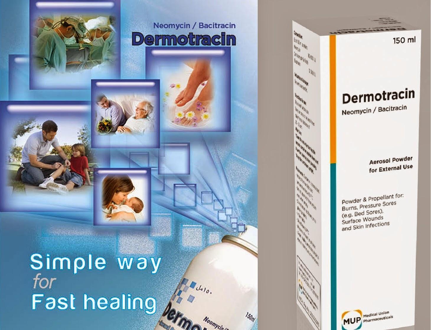 ديرموتراسين,نيومايسين,باسيتراسين,dermotracin,neomycin,bacitracin