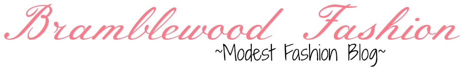 Bramblewood Fashion  Modest Fashion Blog