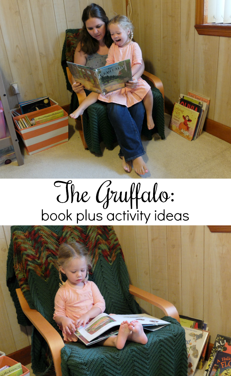 Sweet Turtle Soup - Toddler Book plus Activities: The Gruffalo by Julia Donaldson