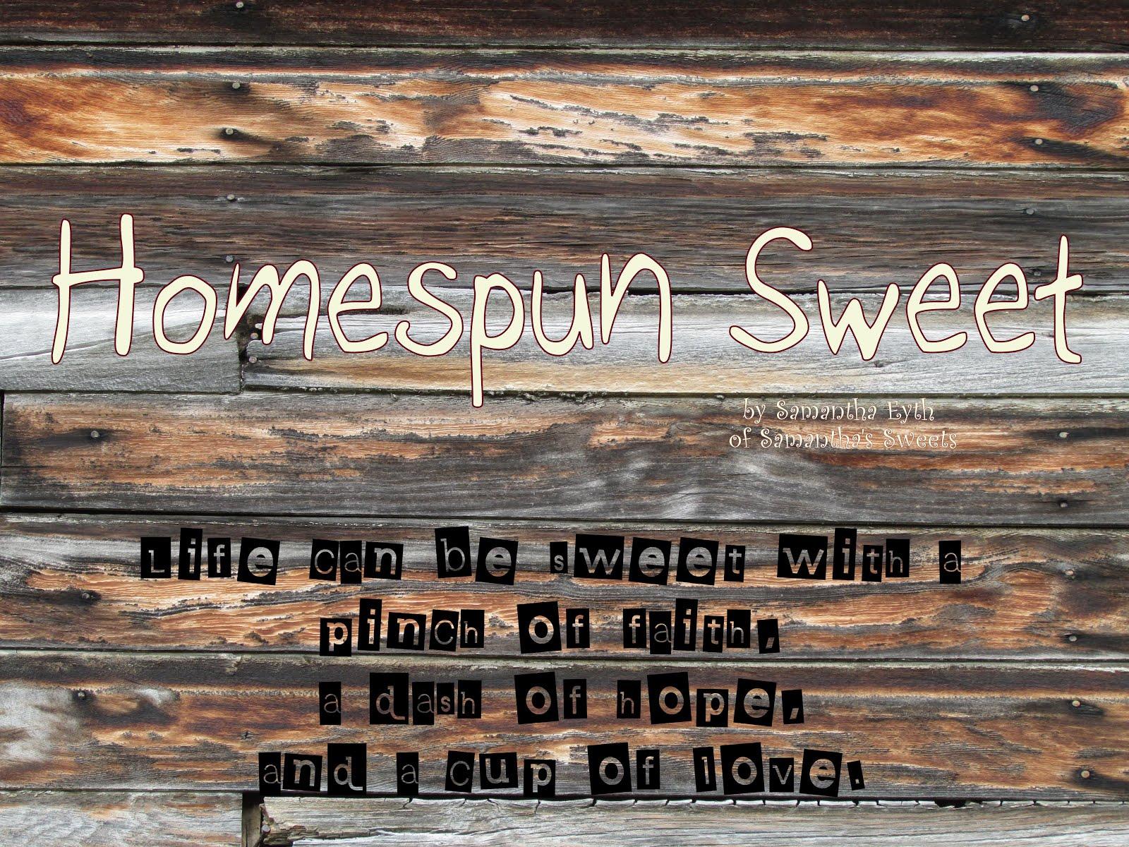 Homespun Sweet