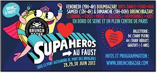 Brunch Bazar Faust juin 2013 face Showcase Pont Alexandre III Paris Supa héros