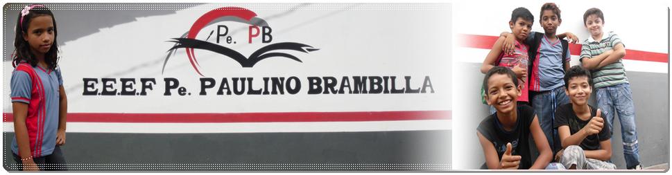 [E.E.E.F. Pe Paulino Brambilla]