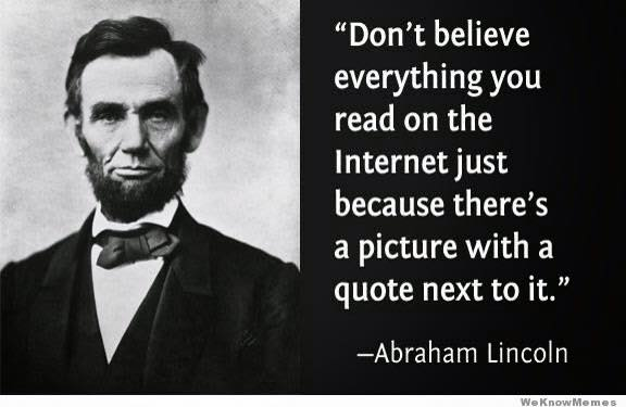 Abraham Lincoln Quotes | Don T Get Caught Abraham Lincoln And Mark Twain Called They Want