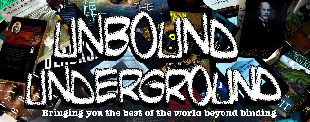 The Unbound Underground