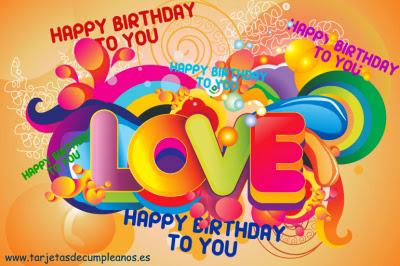 Happy Birthday to You LOVE
