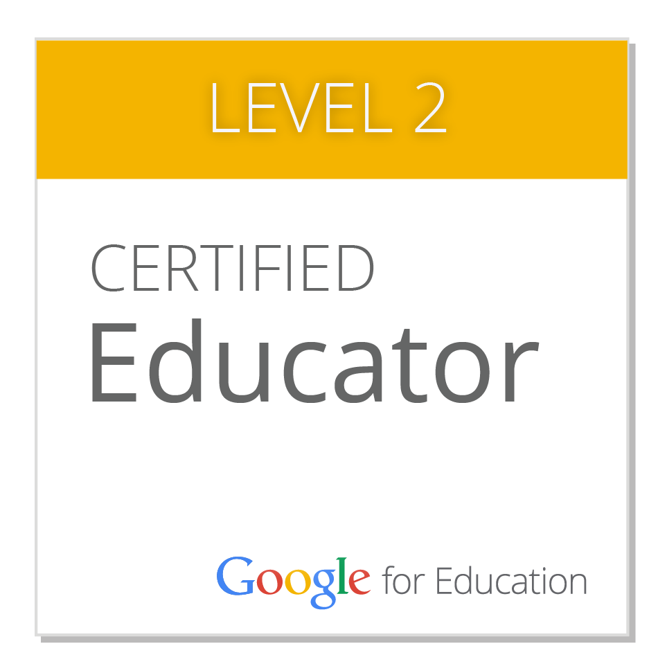 Google Certified Educator:  Level 2