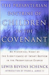 Presbyterian Doctrine of Children in the Covenant