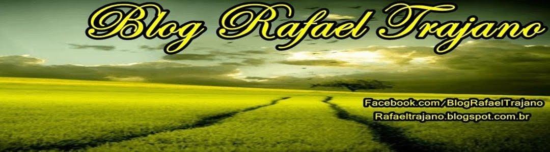 Blog Rafael Trajano
