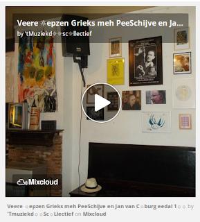 https://www.mixcloud.com/straatsalaat/veere-epzen-grieks-meh-peeschijve-en-jan-van-cburg-eedal-1/