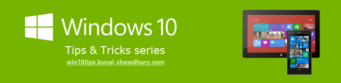 Click here to read Windows 10 Tips and Tricks (www.kunal-chowdhury.com)