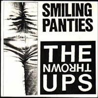 Single: The Thrown Ups - Smiling Panties