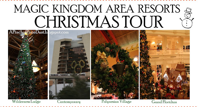 http://apinchofpixiedust.blogspot.com/2013/11/magic-kingdom-area-resorts-christmas.html