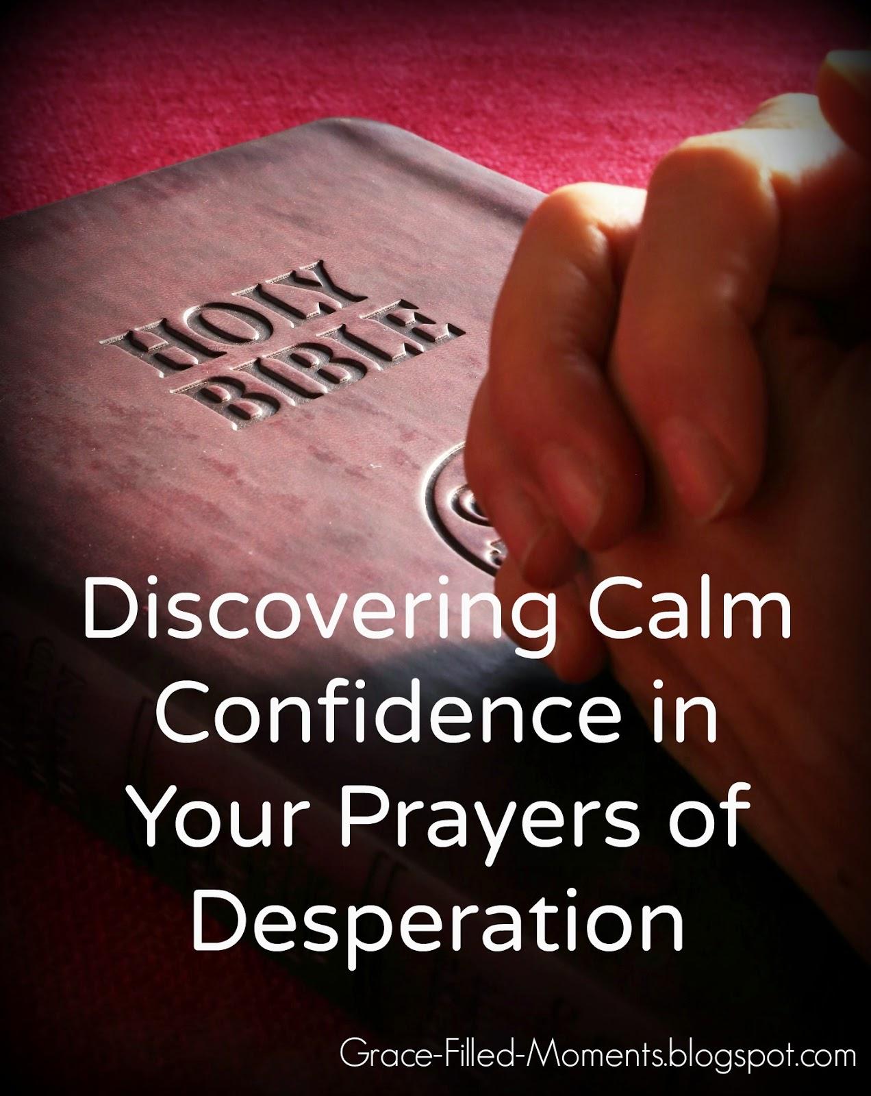 Prayers of Desperation