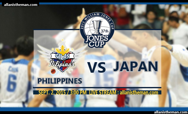 2015 Jones Cup: Gilas Philippines vs Japan FREE LIVE STREAMING