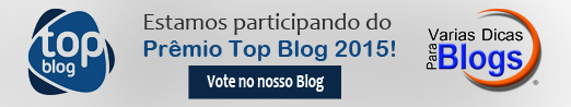 Estamos participando do Prêmio Top Blog Brasil 2015 vote no nosso Blog
