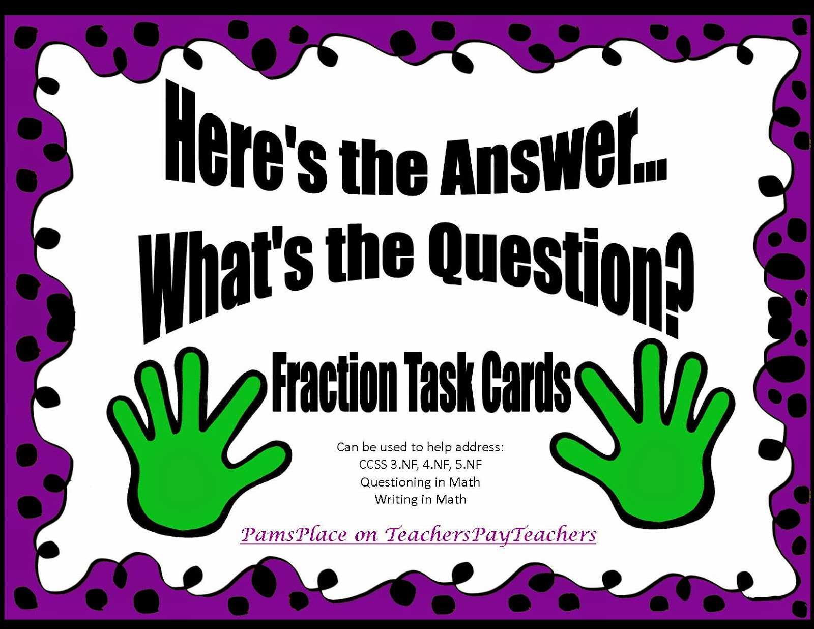 http://www.teacherspayteachers.com/Product/Fraction-Task-Cards-Heres-the-AnswerWhats-the-Question-636947