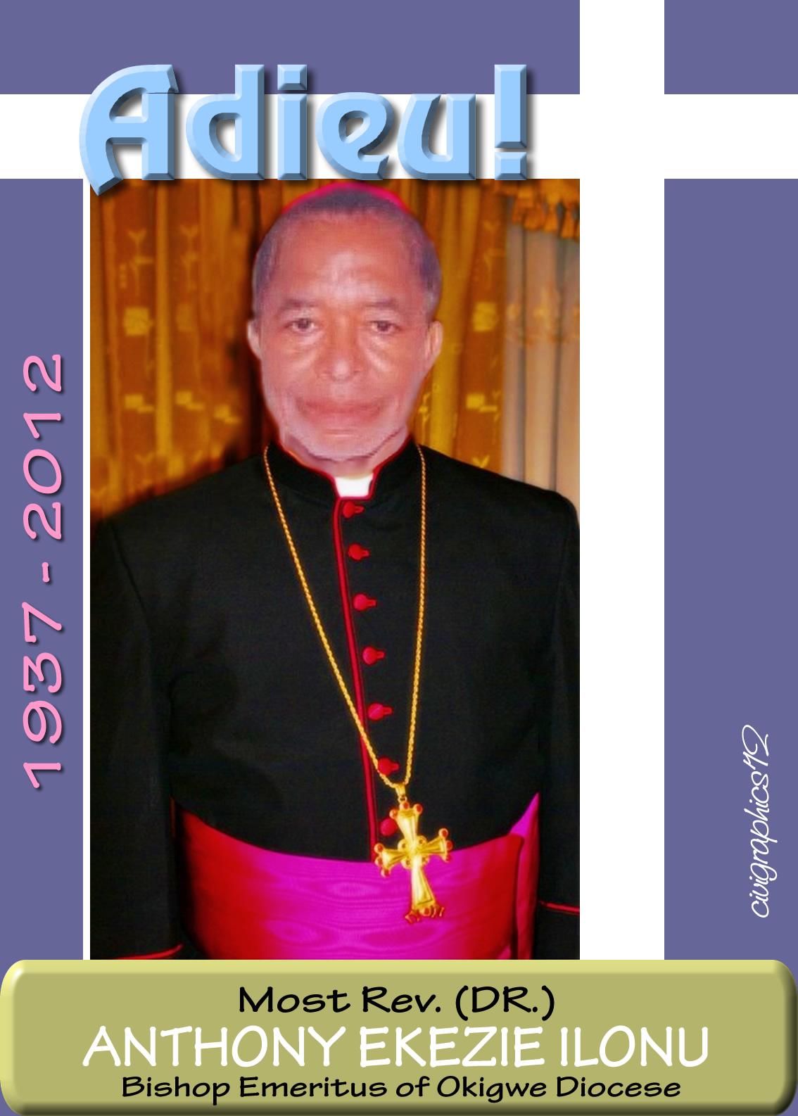 Adieu bishop anthony ilonu