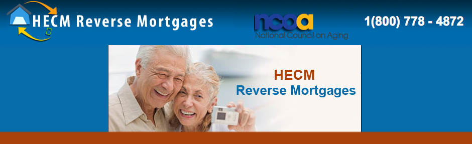 HECM  Reverse Mortgages