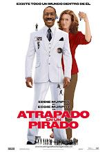 Atrapado en un pirado (2008)