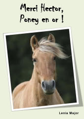 Merci Hector, poney en or !