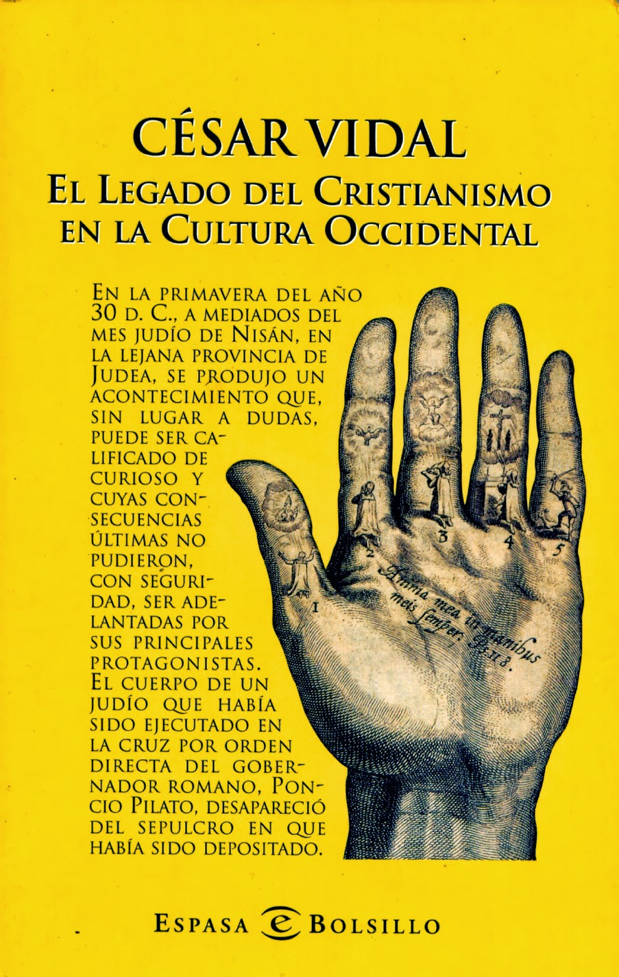 César Vidal-El Legado Del Cristianismo En La Cultura Occidental-