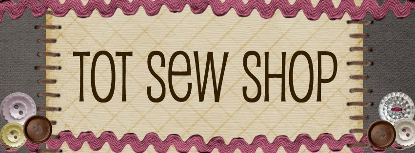 Tot Sew Shop