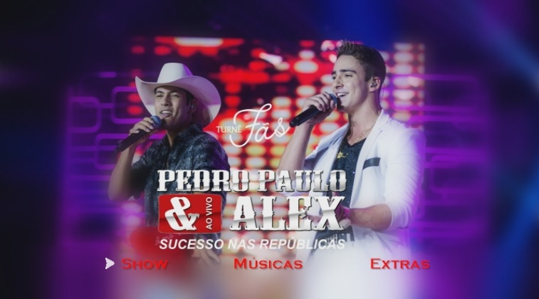 CLICK AQUI  Download Pedro Paulo & Alex Sucesso Nas Republicas Turnê Fâs DVD-R 1