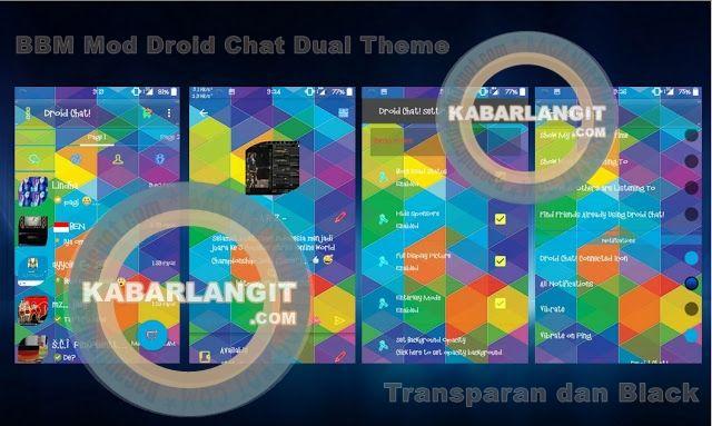 BBM Mod DroidChat Dual Theme Transparent & Black Theme Versi 2.10.0.35