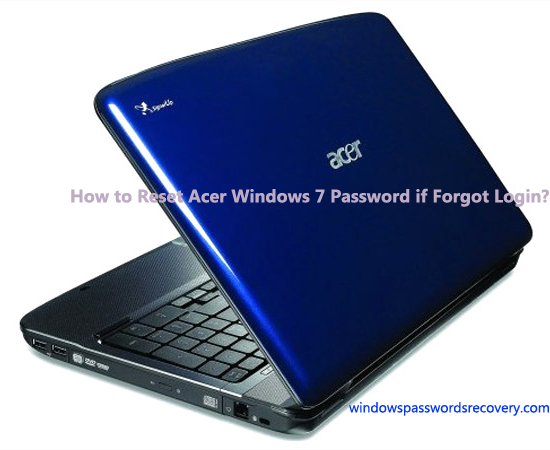 Acer Windows 7 Password Reset