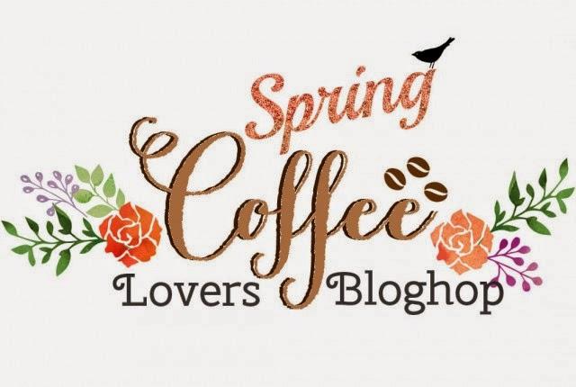 http://coffeelovingcardmakers.com/2015/02/spring-coffee-lovers-blog-hop/